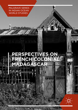 Jennings, Eric T. - Perspectives on French Colonial Madagascar, ebook