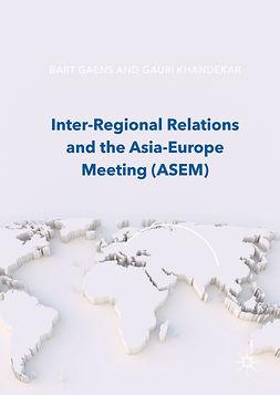 Gaens, Bart - Inter-Regional Relations and the Asia-Europe Meeting (ASEM), ebook