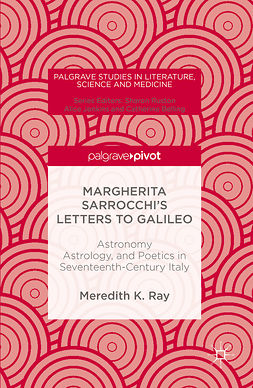Ray, Meredith K. - Margherita Sarrocchi's Letters to Galileo, ebook