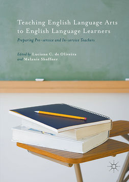 Oliveira, Luciana de - Teaching English Language Arts to English Language Learners, e-bok