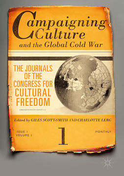 Lerg, Charlotte A. - Campaigning Culture and the Global Cold War, e-bok