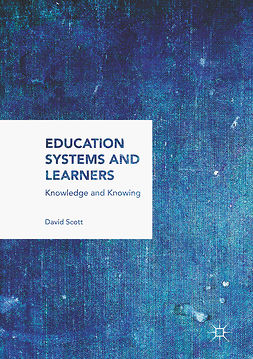 Scott, David - Education Systems and Learners, ebook