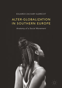 Albrecht, Eduardo Zachary - Alter-globalization in Southern Europe, e-kirja