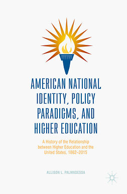 Palmadessa, Allison L. - American National Identity, Policy Paradigms, and Higher Education, ebook