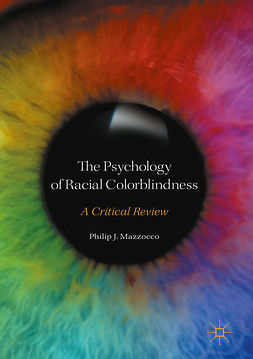 Mazzocco, Philip J. - The Psychology of Racial Colorblindness, ebook