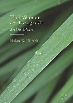 Ullrich, Helen E. - The Women of Totagadde, ebook