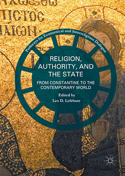 Lefebure, Leo D. - Religion, Authority, and the State, ebook