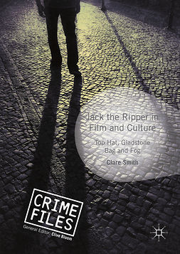 Smith, Clare - Jack the Ripper in Film and Culture, ebook