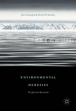Bromley, Daniel W. - Environmental Heresies, e-bok