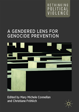 Connellan, Mary Michele - A Gendered Lens for Genocide Prevention, ebook