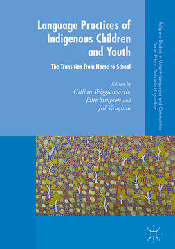 Simpson, Jane - Language Practices of Indigenous Children and Youth, e-kirja