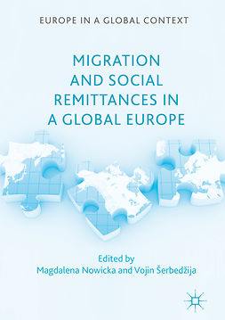 Nowicka, Magdalena - Migration and Social Remittances in a Global Europe, e-bok