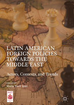 Kuri, Marta Tawil - Latin American Foreign Policies towards the Middle East, e-kirja
