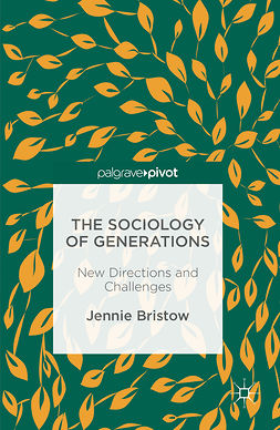 Bristow, Jennie - The Sociology of Generations, e-kirja