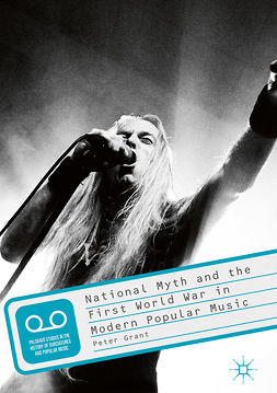 Grant, Peter - National Myth and the First World War in Modern Popular Music, e-kirja