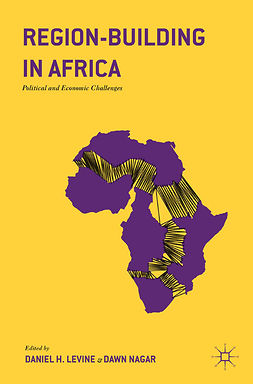 Levine, Daniel H. - Region-Building in Africa, ebook
