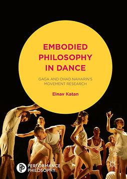 Katan, Einav - Embodied Philosophy in Dance, e-bok