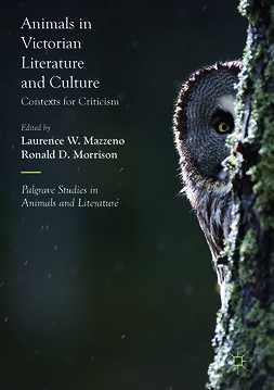 Mazzeno, Laurence W. - Animals in Victorian Literature and Culture, e-bok