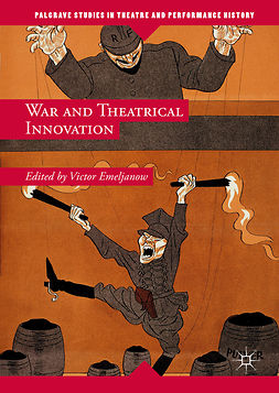 Emeljanow, Victor - War and Theatrical Innovation, e-bok
