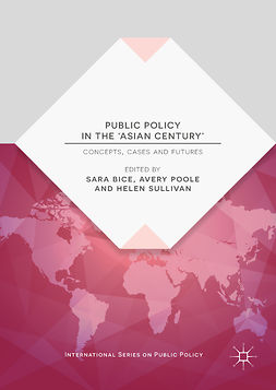 Bice, Sara - Public Policy in the 'Asian Century', e-kirja