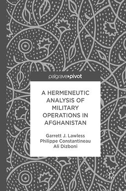 Constantineau, Philippe - A Hermeneutic Analysis of Military Operations in Afghanistan, ebook