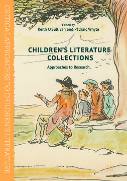 O'Sullivan, Keith - Children's Literature Collections, e-bok