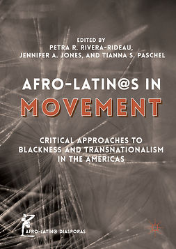 Jones, Jennifer A. - Afro-Latin@s in Movement, e-kirja