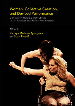 Proudfit, Scott - Women, Collective Creation, and Devised Performance, e-bok