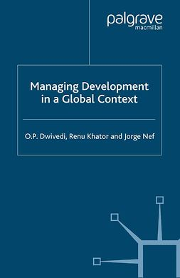 Dwivedi, O. P. - Managing Development in a Global Context, ebook