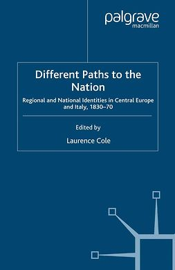Cole, Laurence - Different Paths to the Nation, ebook
