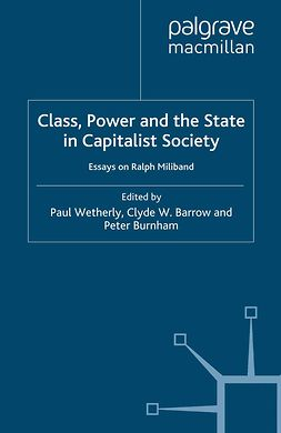 Barrow, Clyde W. - Class, Power and the State in Capitalist Society, e-bok