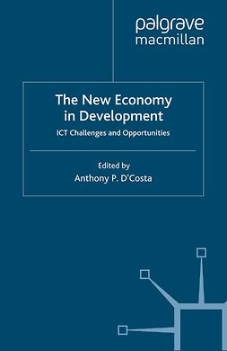D'Costa, Anthony P. - The New Economy in Development, ebook