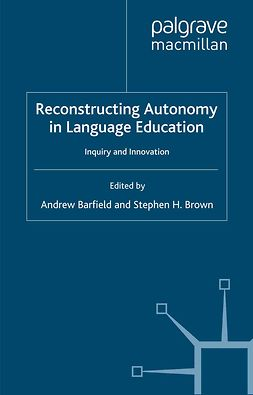 Barfield, Andrew - Reconstructing Autonomy in Language Education, ebook