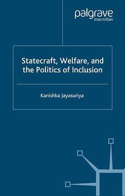 Jayasuriya, Kanishka - Statecraft, Welfare, and the Politics of Inclusion, e-bok