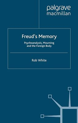 White, Rob - Freud's Memory, e-bok