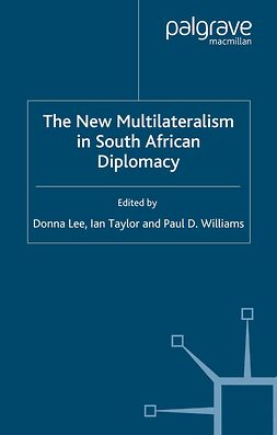 Lee, Donna - The New Multilateralism in South African Diplomacy, ebook