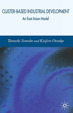 Otsuka, Keijiro - Cluster-Based Industrial Development, ebook