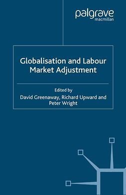 Greenaway, David - Globalisation and Labour Market Adjustment, ebook