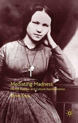 Cross, Simon - Mediating Madness, e-bok