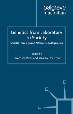 Horstman, Klasien - Genetics from Laboratory to Society, ebook