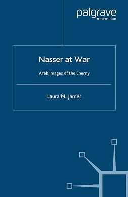 James, Laura M. - Nasser at War, ebook
