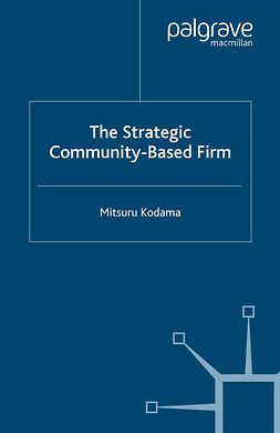 Kodama, Mitsuru - The Strategic Community-Based Firm, ebook