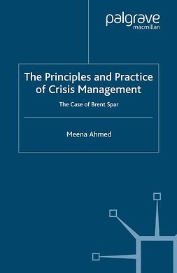 Ahmed, Meena - The Principles and Practice of Crisis Management, ebook