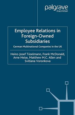 Allen, Matthew M. C. - Employee Relations in Foreign-Owned Subsidiaries, ebook