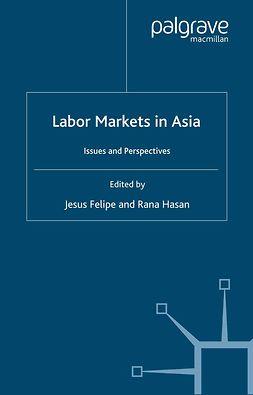 Felipe, Jesus - Labor Markets in Asia, ebook