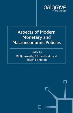 Arestis, Philip - Aspects of Modern Monetary and Macroeconomic Policies, ebook