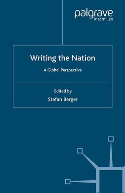 Berger, Stefan - Writing the Nation, e-kirja