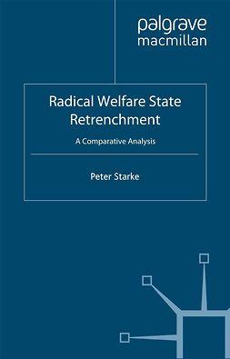 Starke, Peter - Radical Welfare State Retrenchment, e-bok