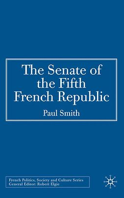 Smith, Paul - The Senate of the Fifth French Republic, ebook