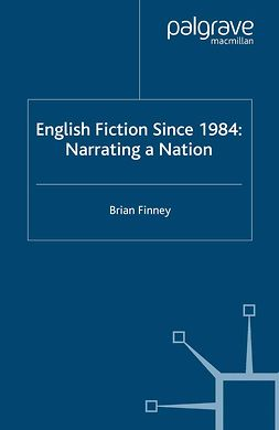 Finney, Brian - English Fiction Since 1984, ebook